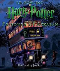 image of Harry Potter and the Prisoner of Azkaban: The First Illustrated Edition