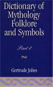 Dictionary of Mythology, Folklore and Symbols Volume 1 by  Gertrude Jobes - from Cloud 9 Books and Biblio.com