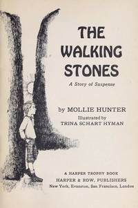 The Walking Stones A Story of Suspense [Formerly, the Bodach]