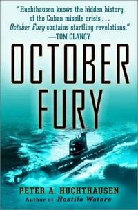 October Fury by  Peter A Huchthausen - Hardcover - Second  Printing - 2002 - from Fred Lowrance Books  and Biblio.com