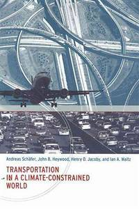 Transportation in a Climate-Constrained World (The MIT Press)