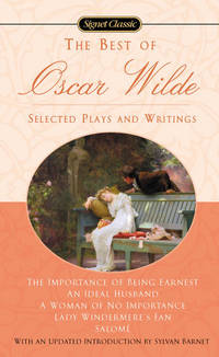 image of The Best of Oscar Wilde: Selected Plays and Writings