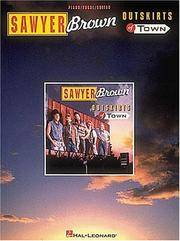 SAWYER BROWN - Outskirts Of Town - PIANO, VOCAL, GUITAR (Songbook)