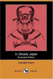 In Ghostly Japan (Dodo Press) by Lafcadio Hearn - Paperback - 2007-07-27 - from Ergodebooks (SKU: SONG1406544345)