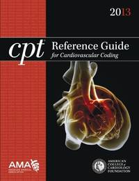CPT reference guide for cardiovascular coding, 2012.