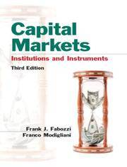 Capital Markets: Institutions and Instruments (3rd Edition)