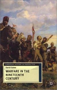 Warfare In the Nineteenth Century