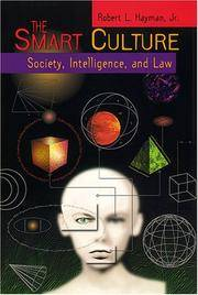 The Smart Culture: Society, Intelligence, and Law (Critical America Series) by Robert L. Hayman Jr - Paperback - First Edition - 2000-08-01 - from Text Exchange (SKU: H-163)