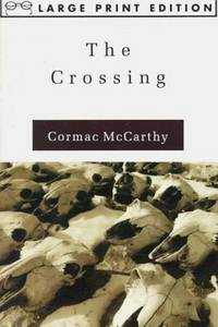 The Crossing (Random House Large Print (Cloth/Paper))
