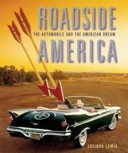 Roadside America  The Automobile and the American Dream
