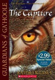 The Capture (Guardians of Ga\'hoole, Book 1)