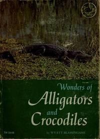 Wonders of Alligators and Crocodiles