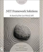 .NET Framework Solutions: In Search of the Lost Win32 API