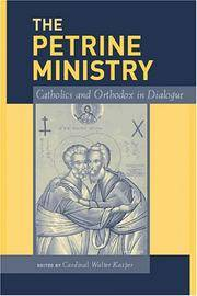 Petrine Ministry: Catholics and Orthodox in Dialogue, The