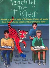 Teaching the Tiger A Handbook for Individuals Involved in the Education of Students with...