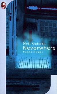 Neverwhere by Neil Gaiman - Paperback - 2001-05-17 - from Books Express and Biblio.com
