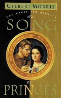 The Song of Princes (The Wakefield Dynasty)