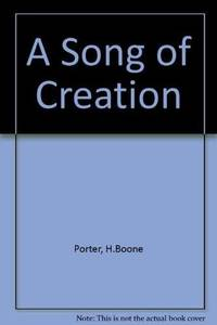 A Song of Creation: Selections from the First Article
