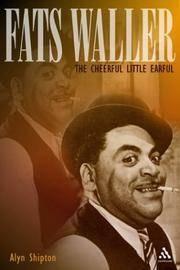 Fats Waller: A Cheerful Little Earful: The Cheerful Little Earful (Bayou Jazz Lives)