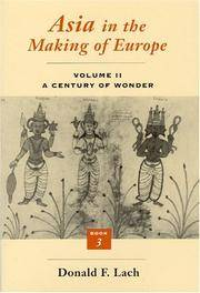 image of Asia in the Making of Europe, Volume II: A Century of Wonder. Book 3: The Scholarly Disciplines