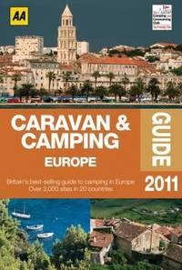 Caravan & Camping Europe 2011 (AA Caravan and Camping Europe)