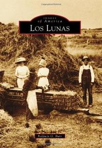 Los Lunas by Burr  Baldwin G - Paperback - First Edition - 2012 - from Montanita Publishing  and Biblio.com
