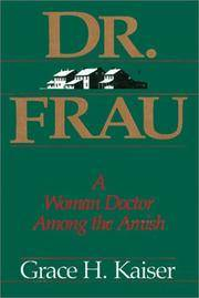Dr. Frau - A Woman Doctor Among The Amish