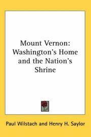 image of Mount Vernon: Washington's Home and the Nation's Shrine