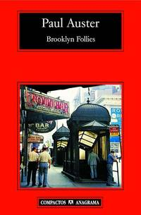 Brooklyn Follies (Compactos) (Spanish Edition) [Paperback] Auster, Paul and G�mez Ib��ez, Benito