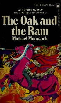 The Oak and the Rain: The Chronicles of Corum #5