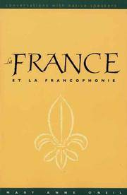 La France et la Francophonie (text w/DVD): Conversations with Native Speakers