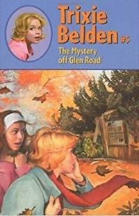 The Mystery off Glen Road by Julie Campbell - Paperback - 1977 - from ThriftBooks (SKU: G0307215342I5N10)