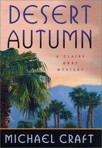 Desert Autumn: A Claire Gray Mystery (Claire Gray Series)