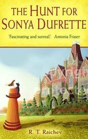 Hunt for Sonya Dufrette, The