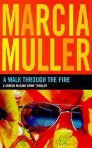 Walk Through the Fire: A Sharon McCone Crime Thriller