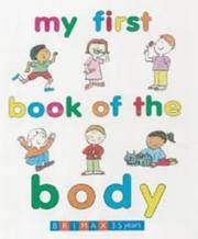 My First Book of the Body (Early Learning) by Janet Allison Brown