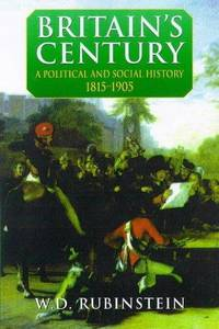 Britain's Century: A Political and Social History, 1815-1905