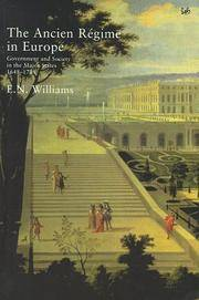 The Ancien Regime in Europe: Government and Society in the Major States, 1648-1789 by E.N. Williams - Paperback - from Brit Books Ltd (SKU: mon0001514658)