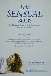 image of The Sensual Body: The Ultimate Guide to Body Awareness and Self-Fulfillment