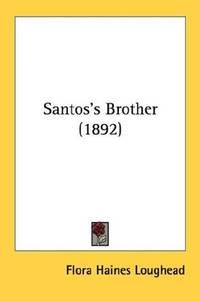 Santos's Brother