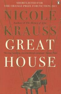 Great House by Nicole Krauss - Paperback - 2011-04-01 - from Books Express and Biblio.com