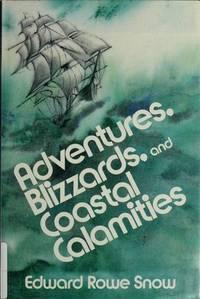 ADVENTURES, BLIZZARDS, AND COASTAL CALAMITIES