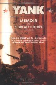 Yank: Memoir of a World War II Soldier (1941-1945) - From the Desert War of Africa to the Allied...