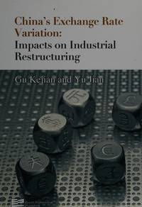 China's Exchange Rate Variation: Impacts on Industrial Restructuring