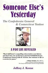Someone Else's Yesterday The Confederate General and Connecticut Yankee: a  Past Life Revealed