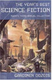THE YEAR'S BEST SCIENCE FICTION 23RD ANNUAL COLLECTION