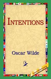 Intentions by Oscar Wilde - Paperback - 2004-09-01 - from Books Express and Biblio.com
