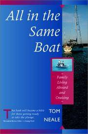 All in the Same Boat: Family Living Aboard and Cruising