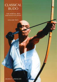 Classical budo the martial arts and ways of Japan