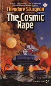 The Cosmic Rape